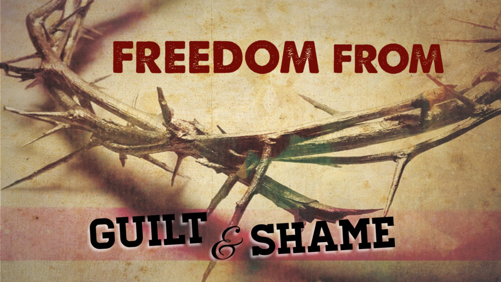 Freedom from Guilt and Shame